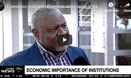 SABC Digital News: Economics Unbound | Economic importance of institutions – Sipho Nkosi